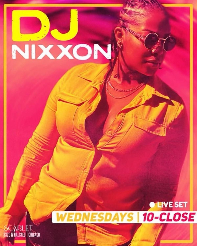 DJ Nixxon at Scarlet
