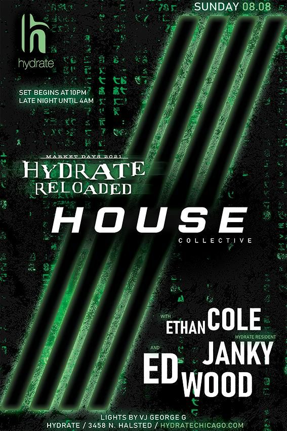Hydrate Reloaded: House Collective