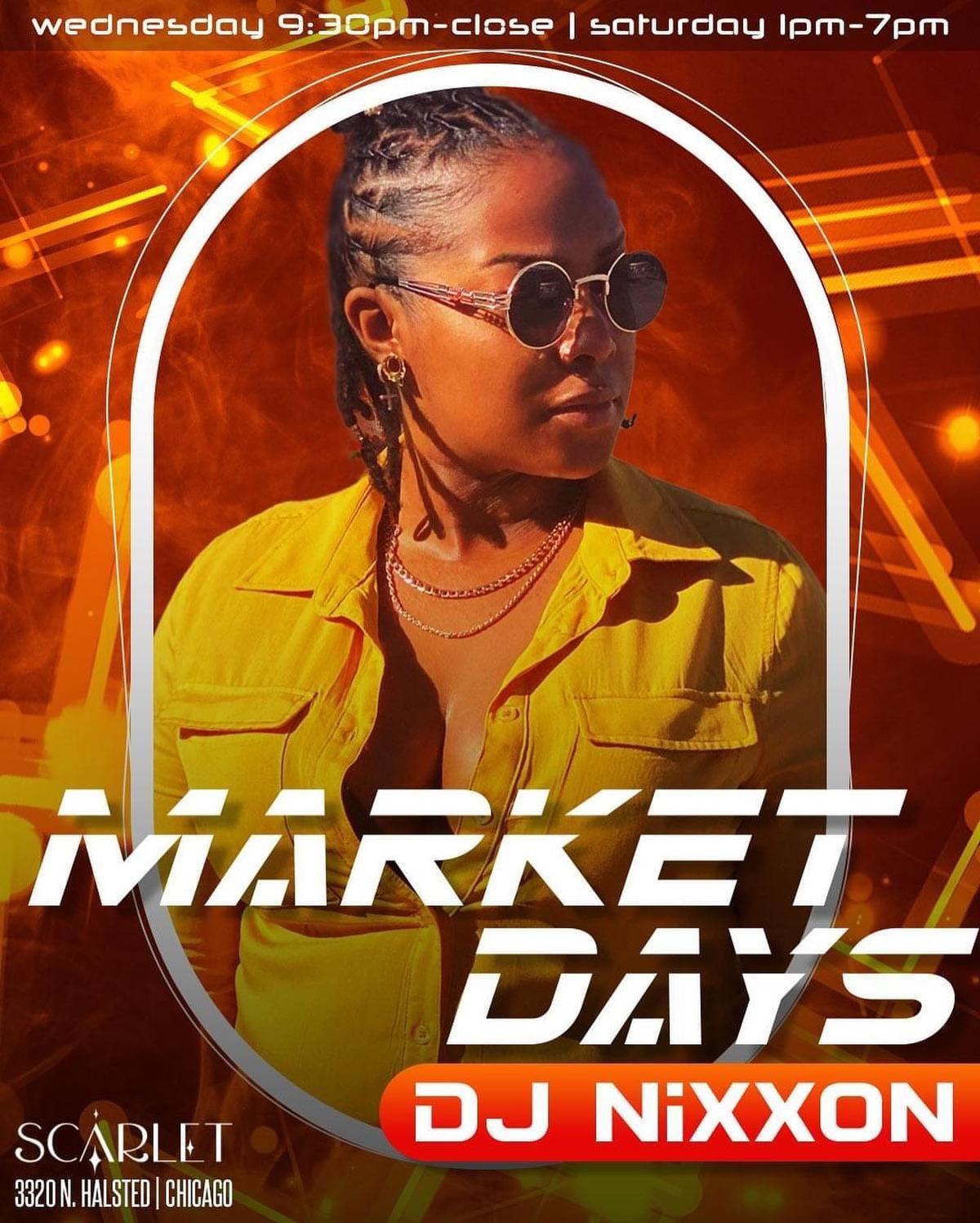 Scarlet Market Days: DJ Nixxon